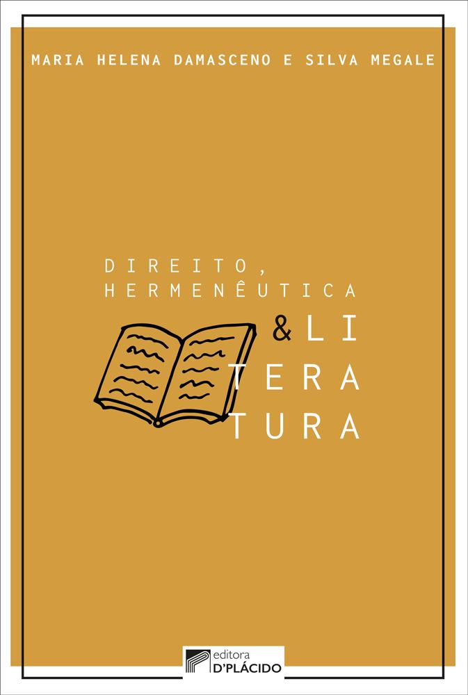 Direito, hermenêutica e literatura