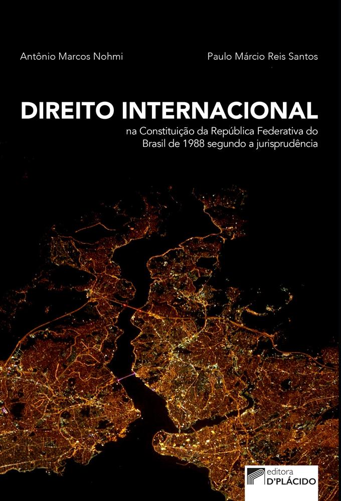 Direito Internacional na Constituição da República Federativa do Brasil de 1988 segundo a jurisprudência