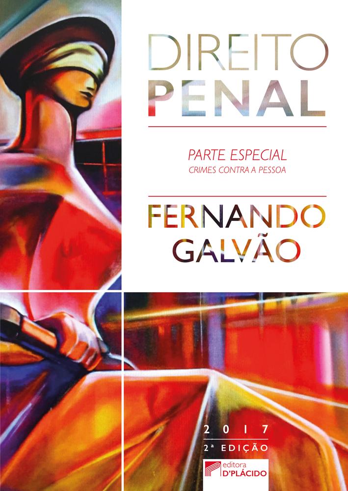 Direito penal: parte especial, crimes contra a pessoa - 2ª edição