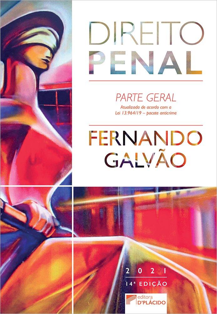 Direito Penal: Parte Geral - 14ª Edição - 2021