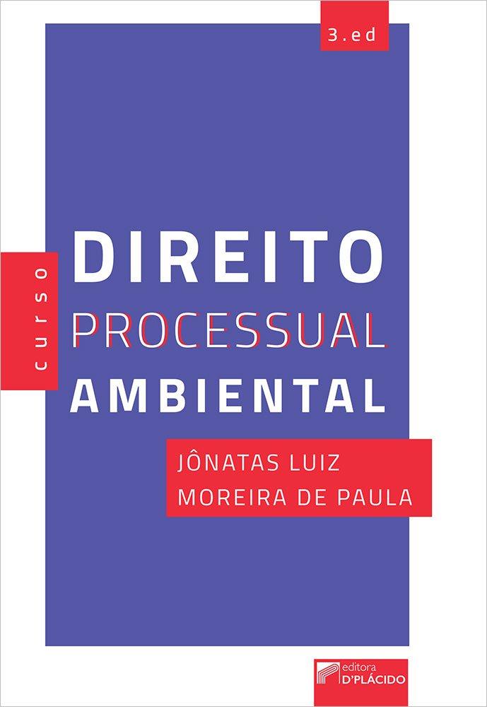 Curso de Direito Processual Ambiental 3ª Ed.