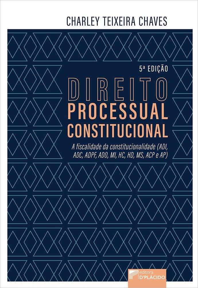 DIREITO PROCESSUAL CONSTITUCIONAL 5ª Edição 2020