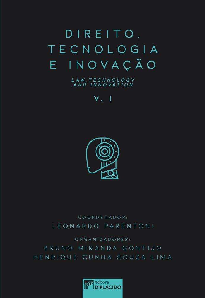 Direito, tecnologia e inovação. Vol.1