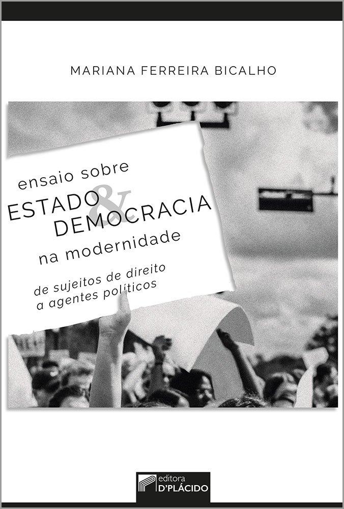 Ensaio sobre estado e democracia na modernidade: de sujeitos de direito a agentes políticos