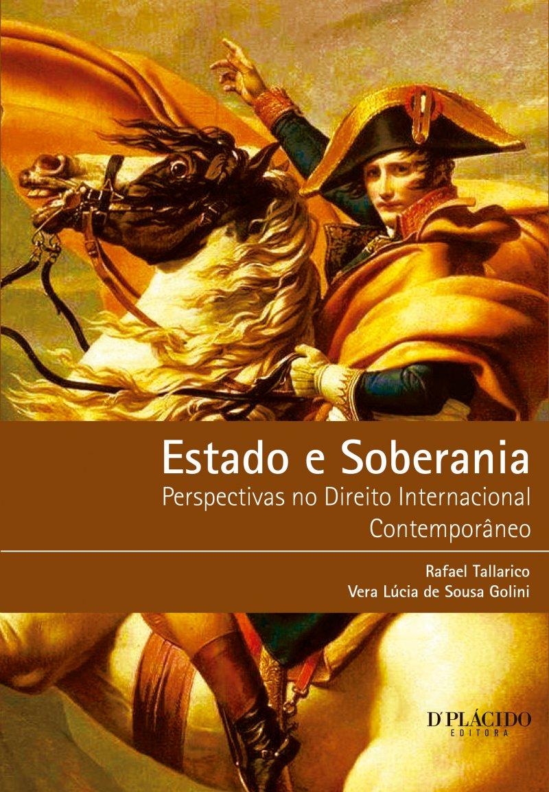 Estado E Soberania: Perspectivas No Direito Internacional Contemporâneo 2ª Ed.