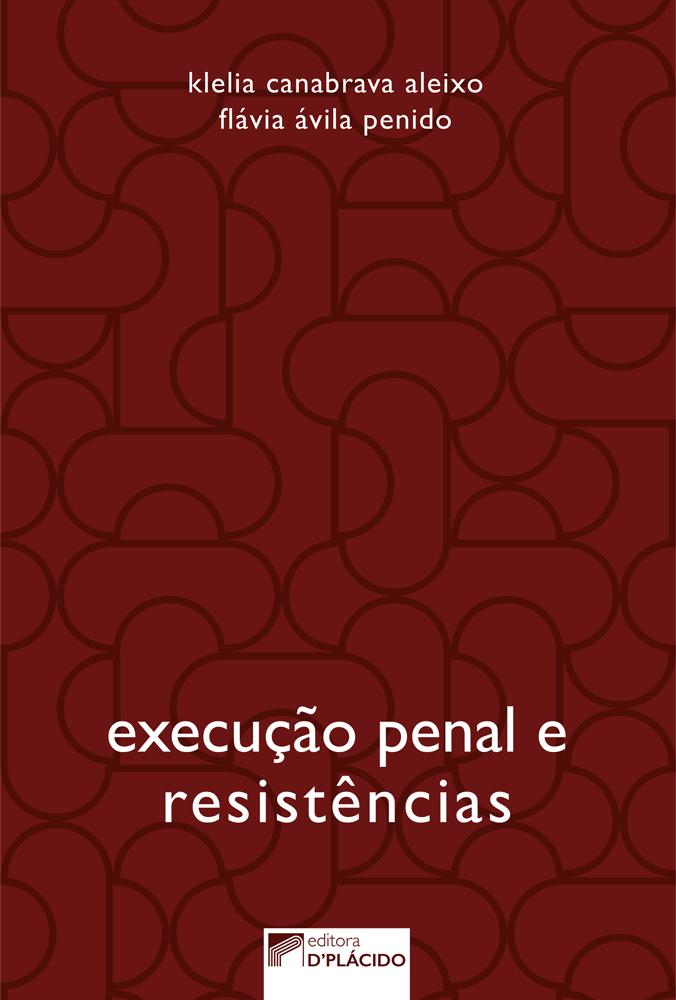 Execução penal e resistências