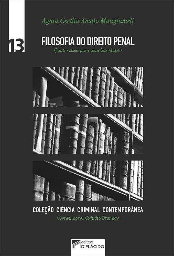Filosofia do direito penal: quatro vozes para uma introdução