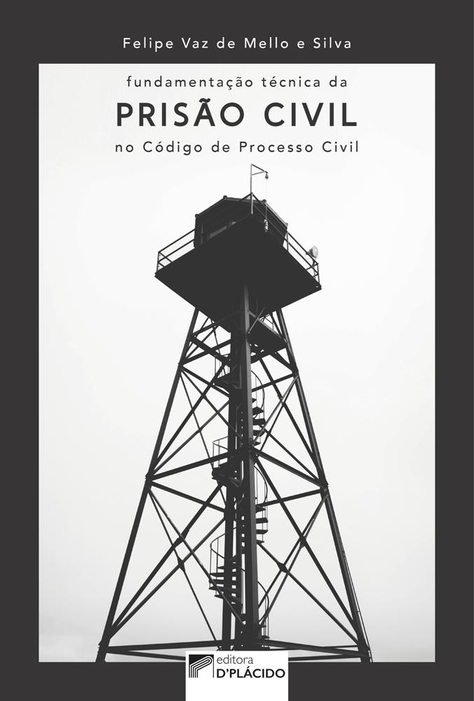 Fundamentação da prisão civil no código de processo civil