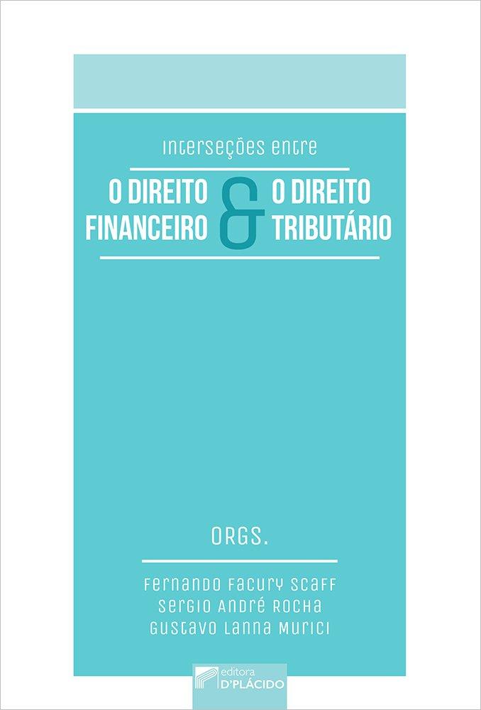 Interseções entre o direito financeiro e o direito tributário