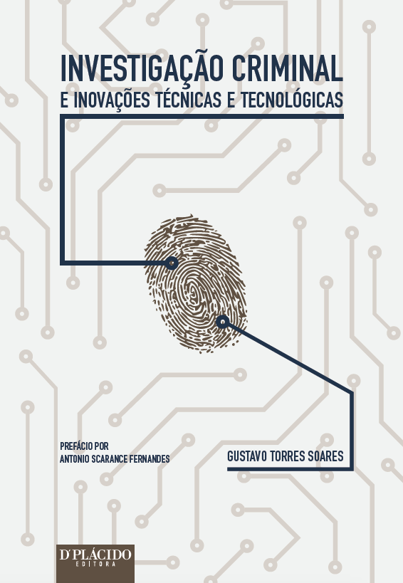 Investigação criminal e inovações técnicas e tecnológicas