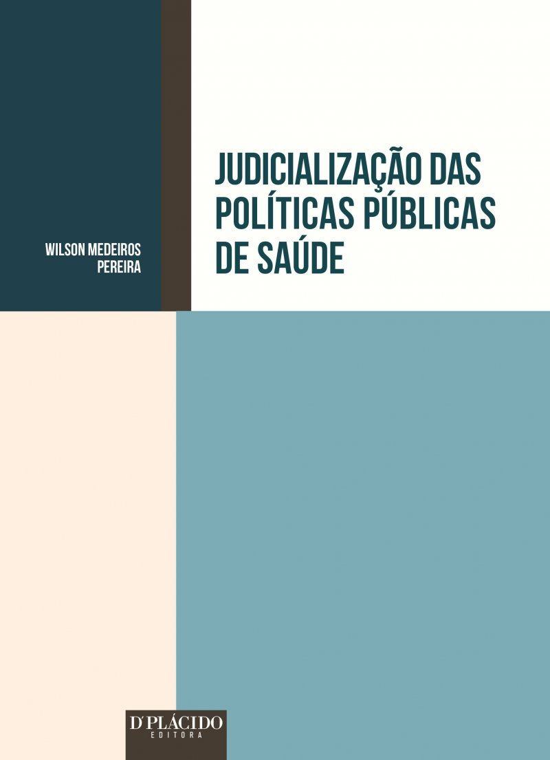 Judicialização das Políticas Públicas de Saúde