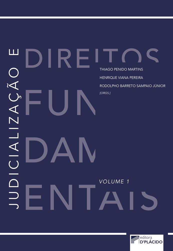 Judicialização e direitos fundamentais  - Volume 1