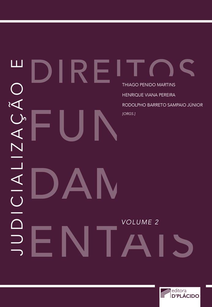 Judicialização e direitos fundamentais - Volume 2