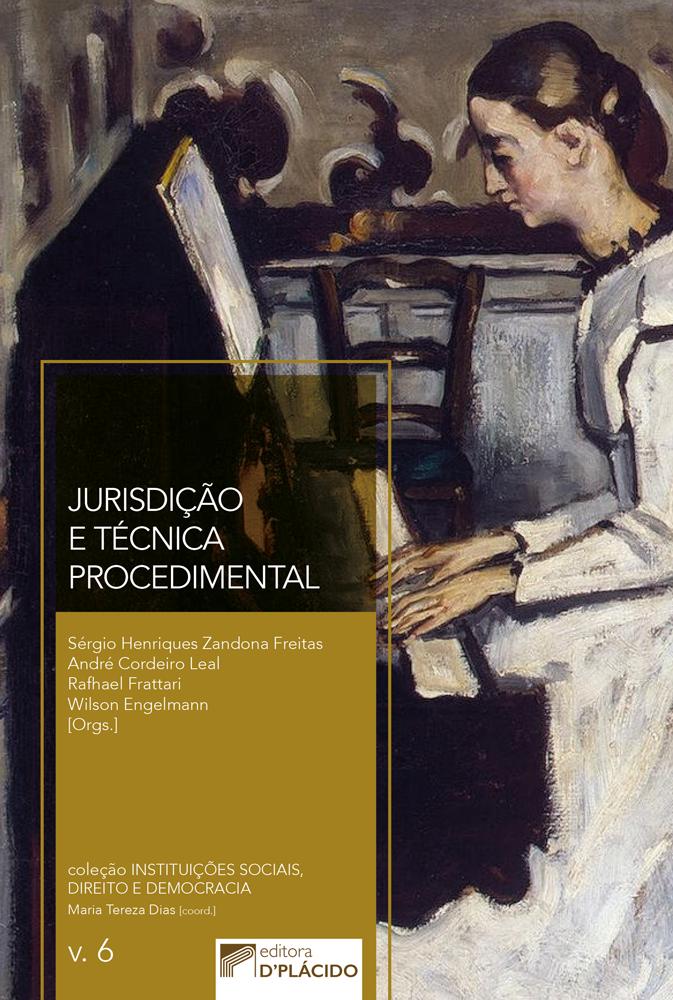 Jurisdição e Técnica Procedimental - Volume 6