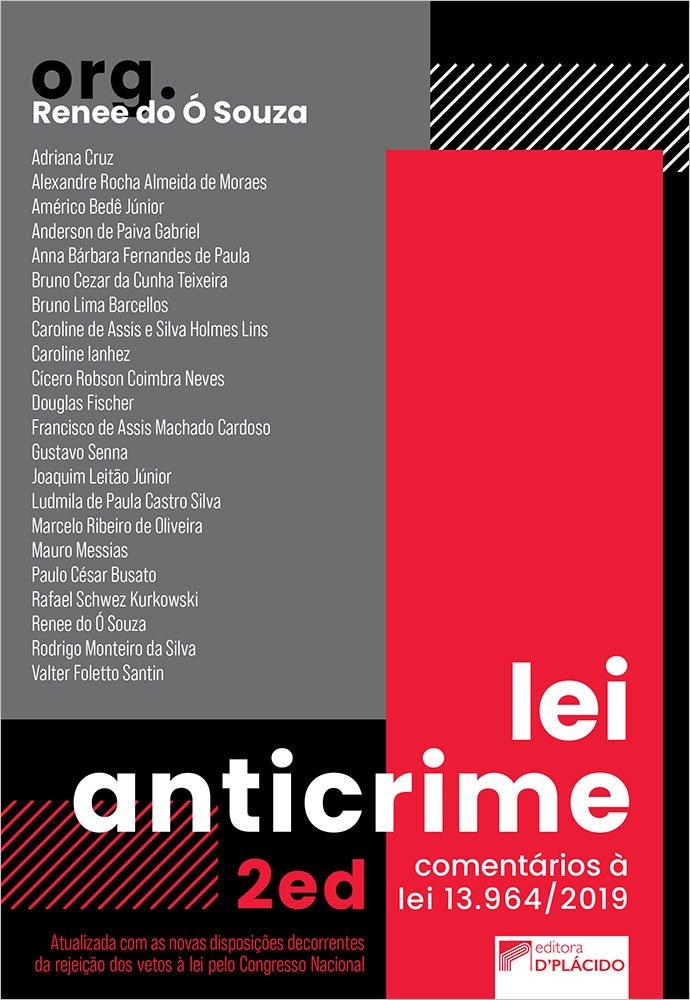 Lei Anticrime: comentários à Lei 13.964/2019 – 2ª Edição
