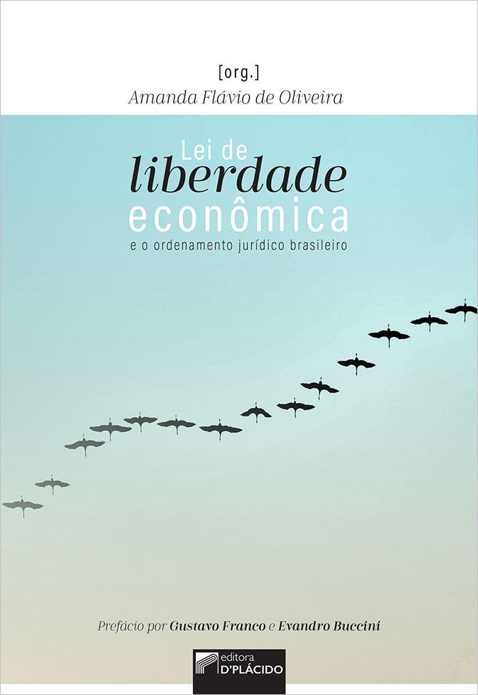 Lei de liberdade econômica: e o ordenamento jurídico brasileiro