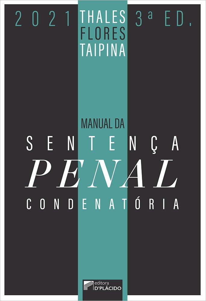 Manual da Sentença Penal Condenatória - 3ª Edição