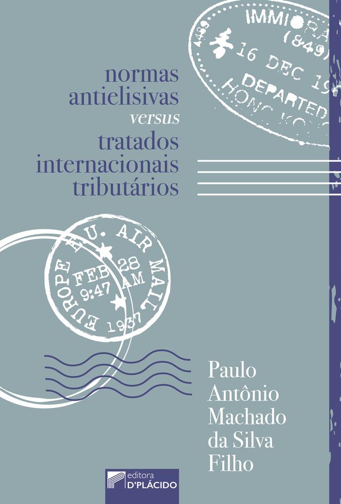Normas antielisivas versus tratados internacionais tributários