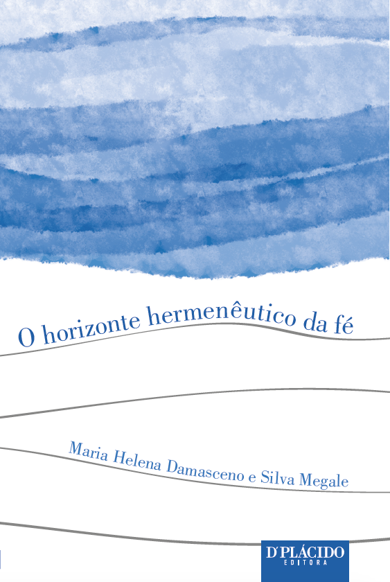 O Horizonte hermenêutico da fé