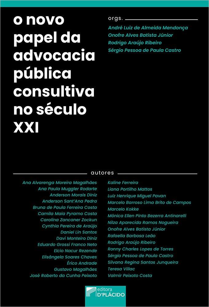 O novo papel da advocacia pública consultiva no século XXI