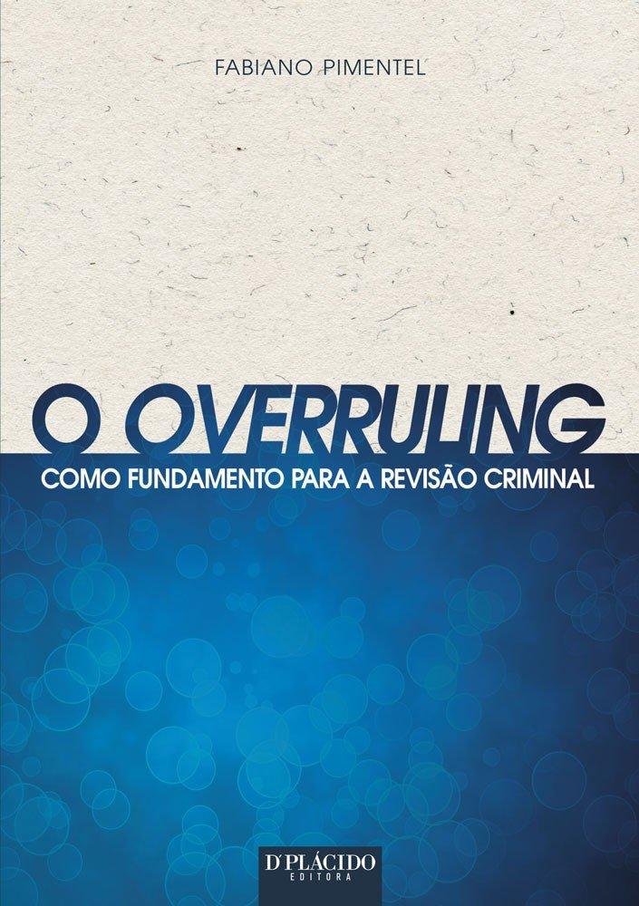 O overruling como fundamento para a revisão criminal