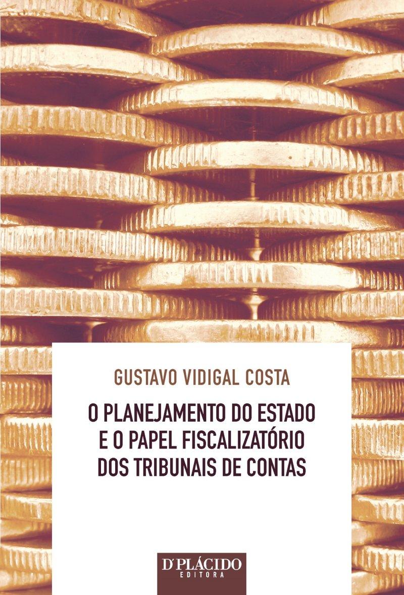 O Planejamento do Estado e o Papel Fiscalizatório dos Tribunais de Contas