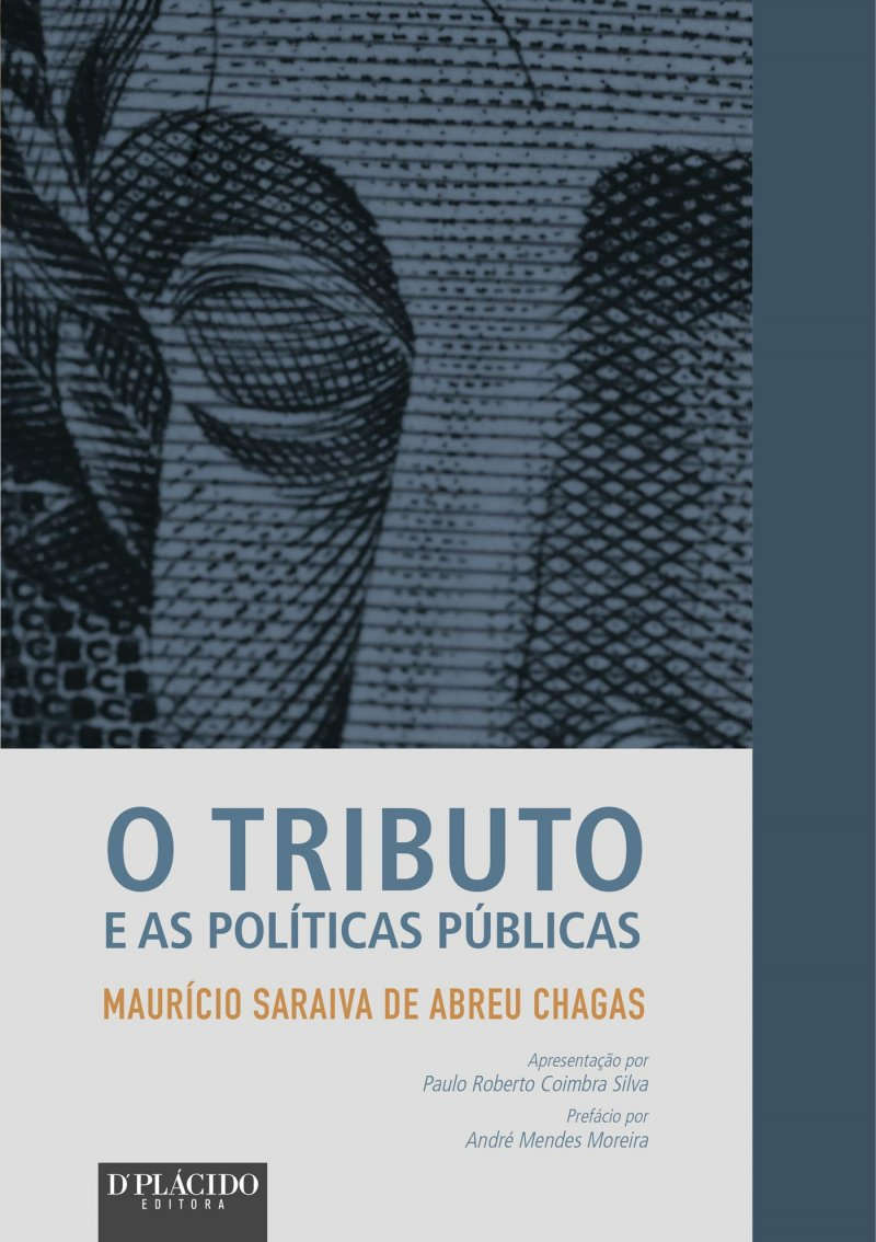 O Tributo e as Políticas Públicas
