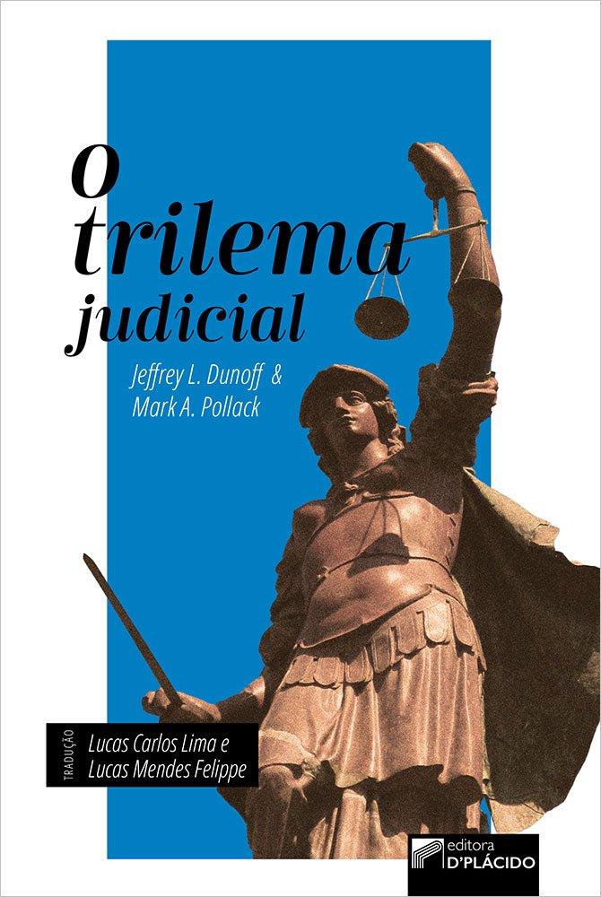 O Trilema Judicial