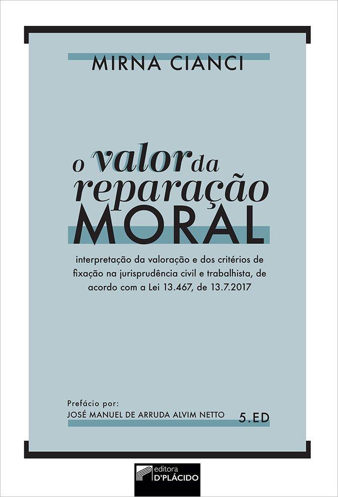 O valor da reparação moral