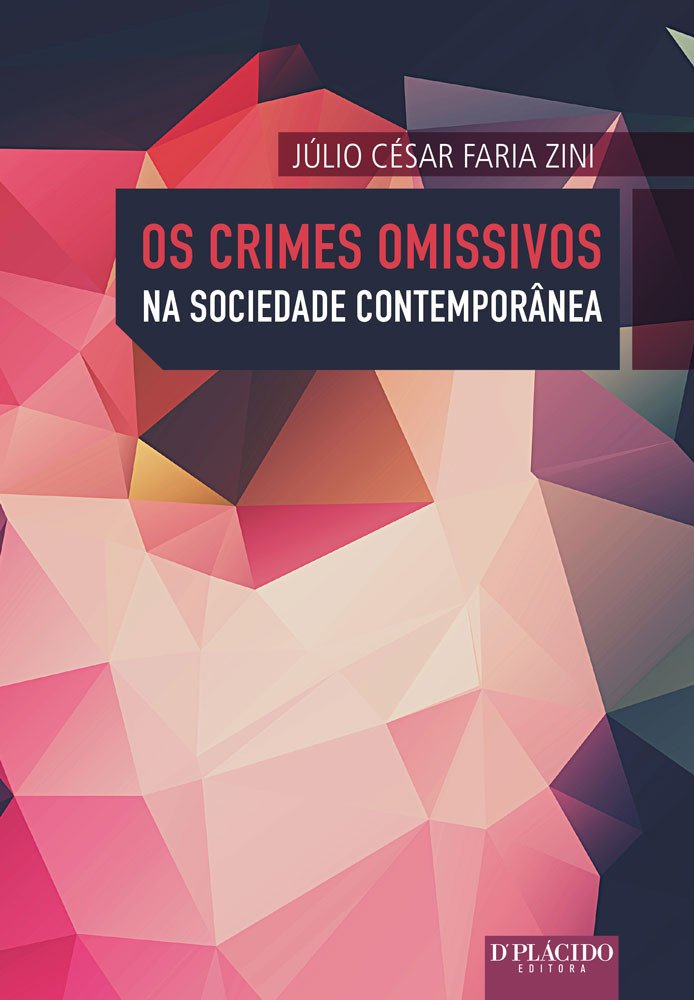 Os crimes omissivos na sociedade contemporânea