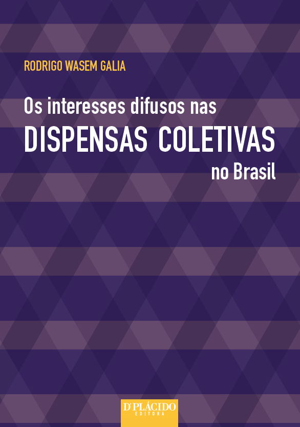 Os Interesses difusos nas dispensas coletivas