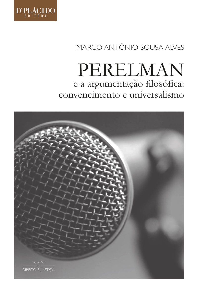 Perelman e a Argumentação Filosófica: Convencimento e Universalismo