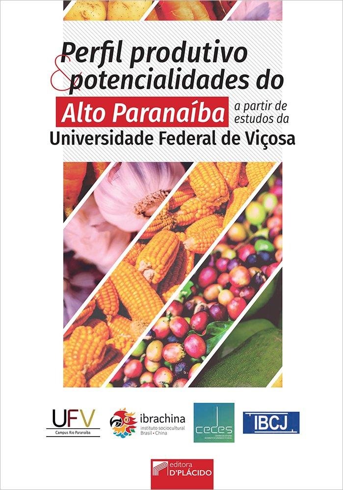 Perfil produtivo e potencialidades do Alto Paranaíba a partir de estudos da Universidade Federal de Viçosa