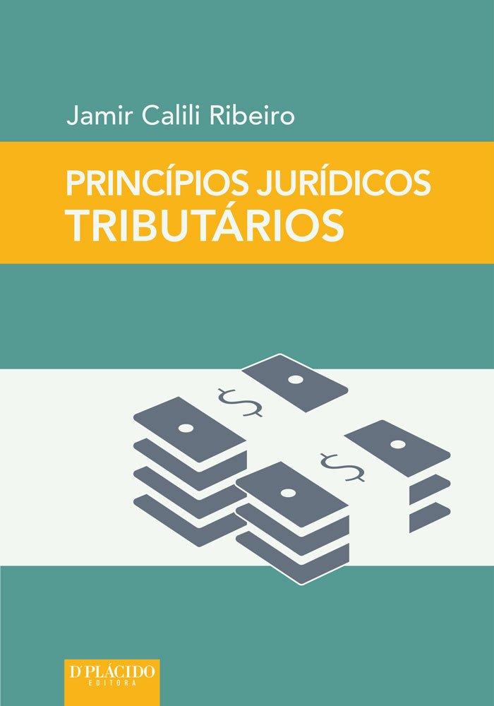 Princípios Jurídicos Tributários