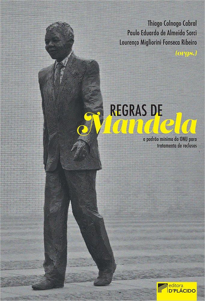 Regras de Mandela: o padrão mínimo da ONU para tratamento de reclusos