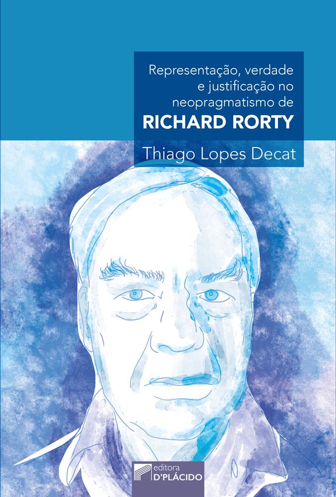 Representação, Verdade e Justificação no Neopragmatismo de Richard Rorty
