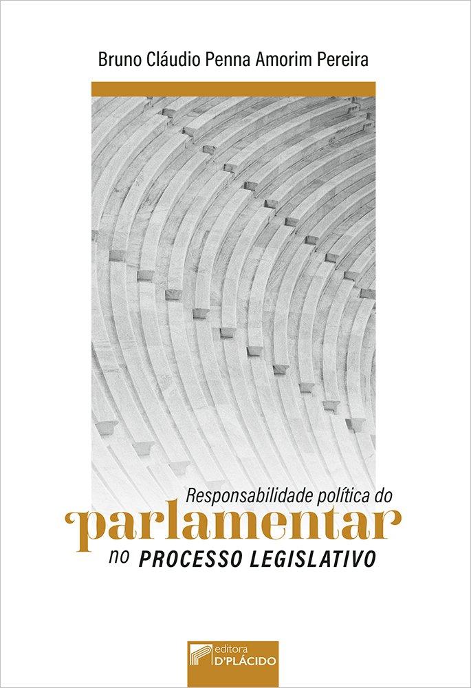 Responsabilidade política do parlamentar no processo legislativo