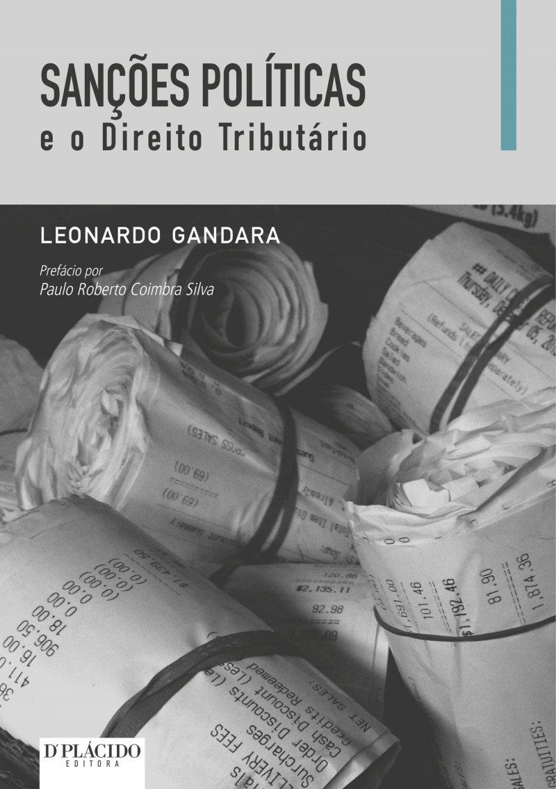 Sanções Políticas e o Direito Tributário