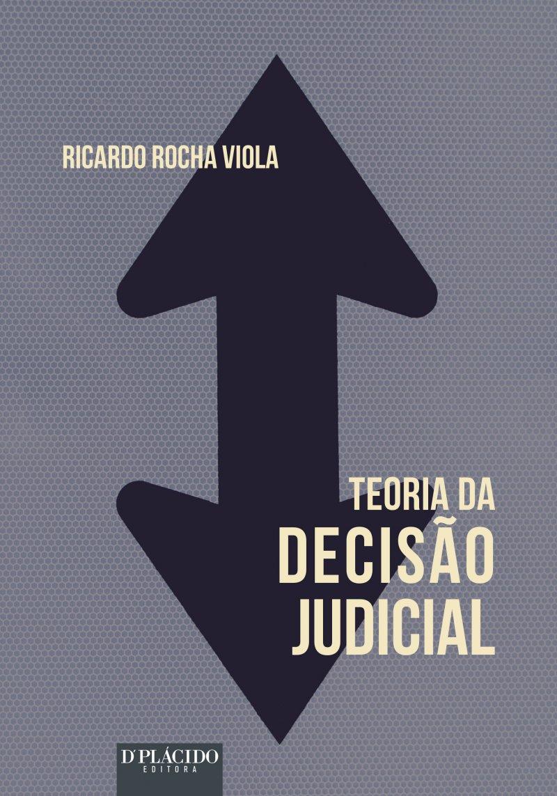 Teoria da Decisão Judicial