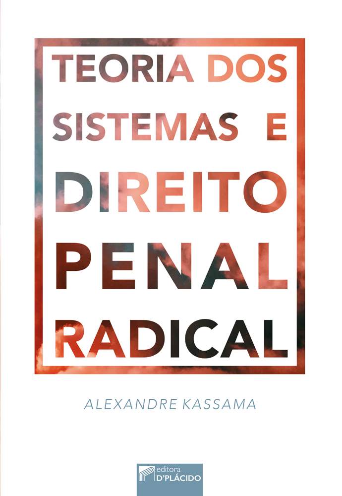 Teoria dos Sistemas e Direito Penal Radical