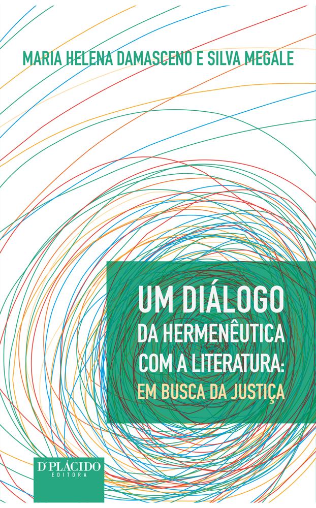 Um Diálogo da Hermenêutica com a Literatura: Em busca da justiça