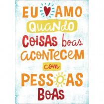 Imagem - CARTÃO BY GRAFON´S SEM TEXTO ESTAMPA EU AMO QUANDO COISAS BOAS ACONTECEM COM PESSOAS BOAS