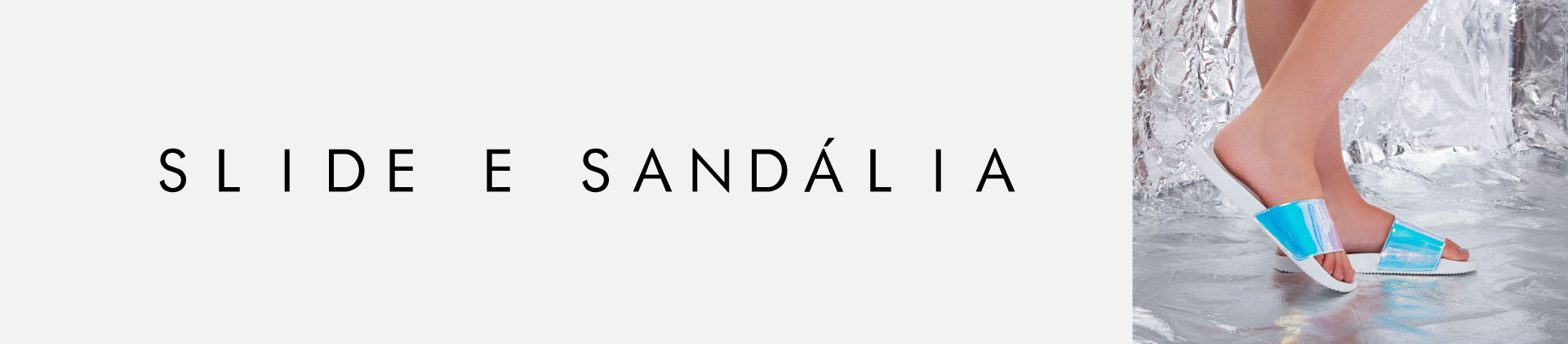 Slide e Sandalia