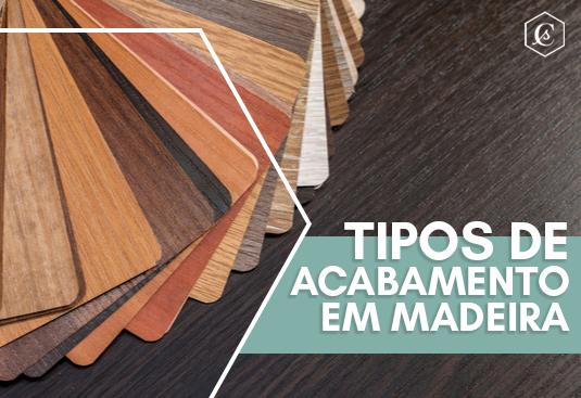 Imagem - Os Principais Tipos de Acabamento em Madeira