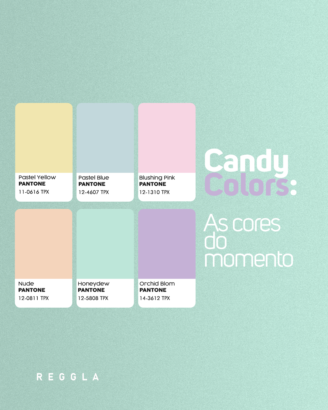 Candy Colors: as cores do momento