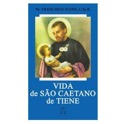 Biografia - Vida de São Caetano de Tiene