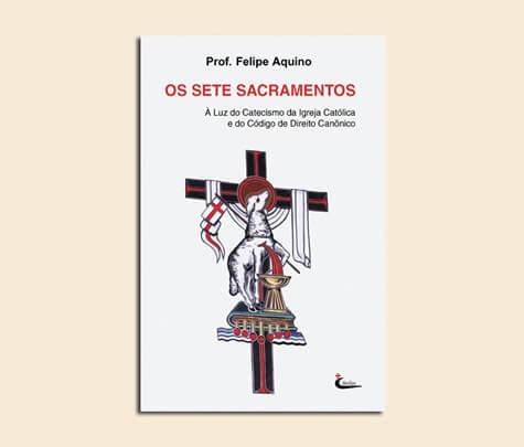 Livro - Os Sete Sacramentos