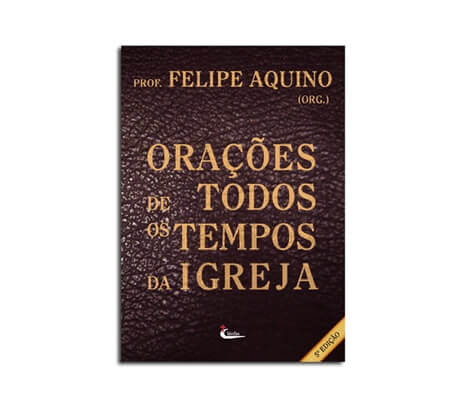 Livro - Orações de todos os tempos da Igreja
