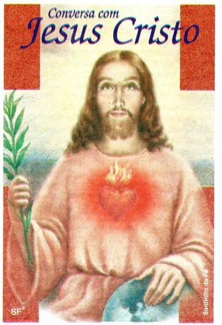 Santinhos de oração conversando com Jesus