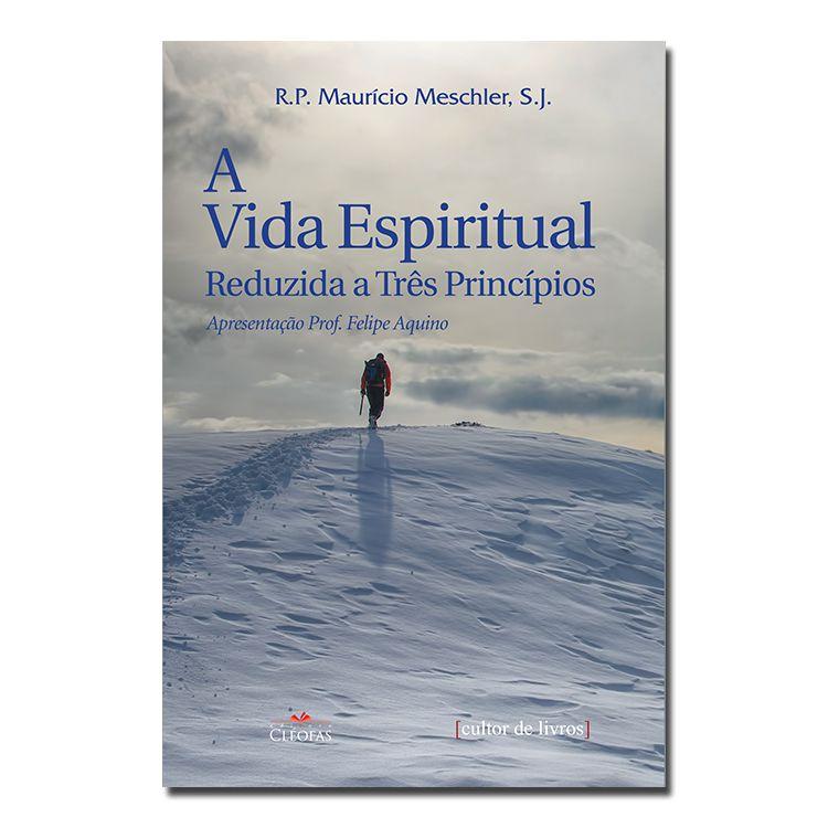 Imagem - A Vida Espiritual Reduzida a Três Princípios cód: 12456555